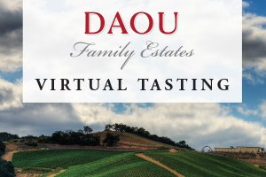 Daou Family Estates Virtual Tasting
